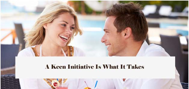 A Keen Initiative Is What It Takes